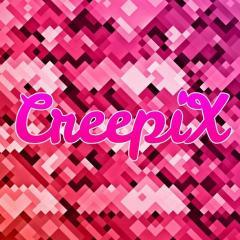 CreepiX